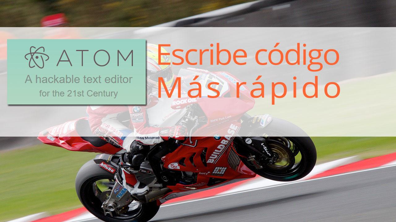 Escribe código más rápido con Atom