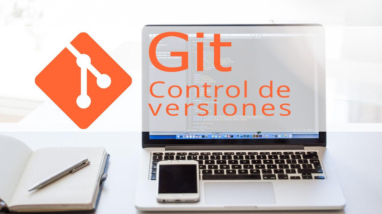 GIT: Introducción al control de versiones