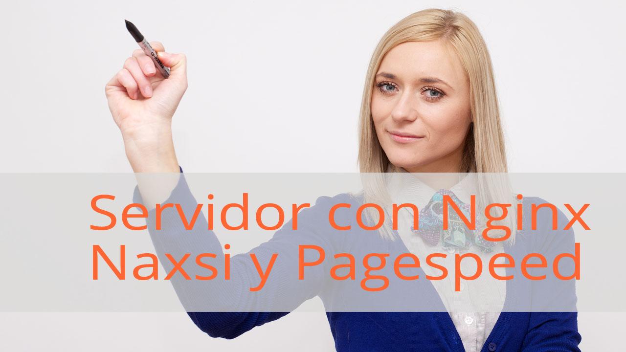 Configurar un servidor ubuntu con nginx, pagespeed, naxsi, mysql y wordpress
