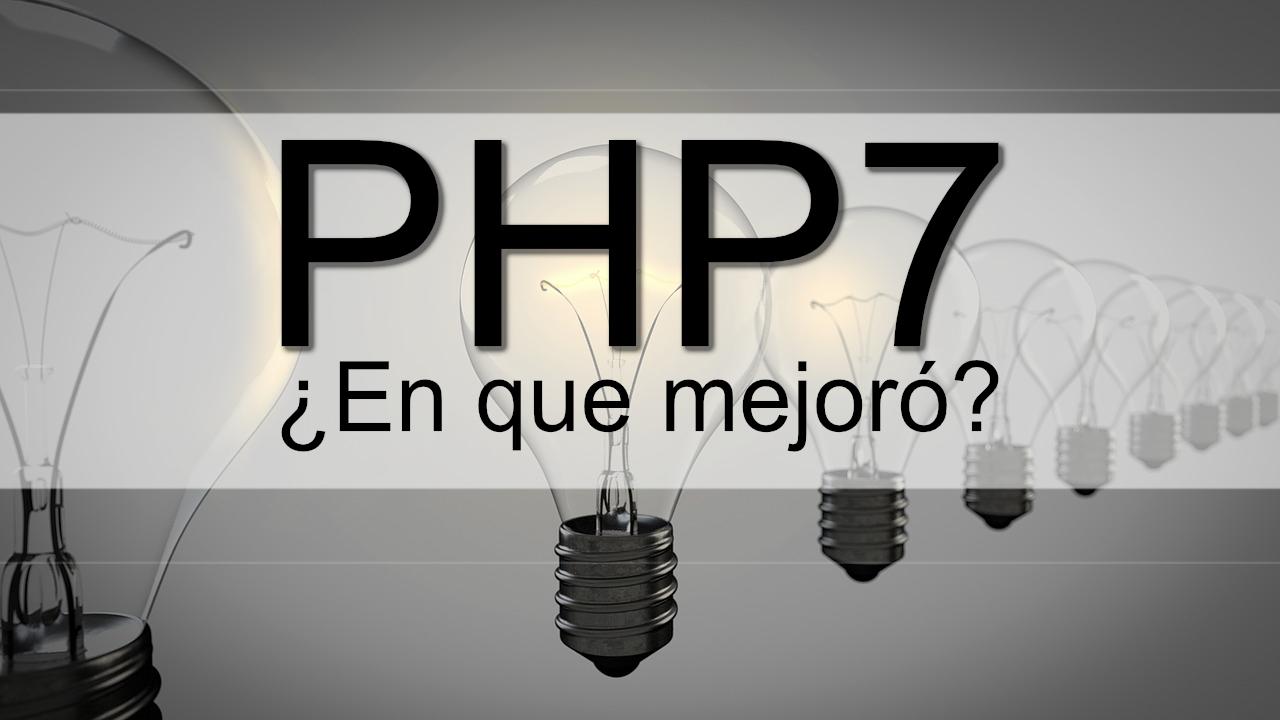 PHP5 vrs PHP7 Nuevas funciones que debes probar