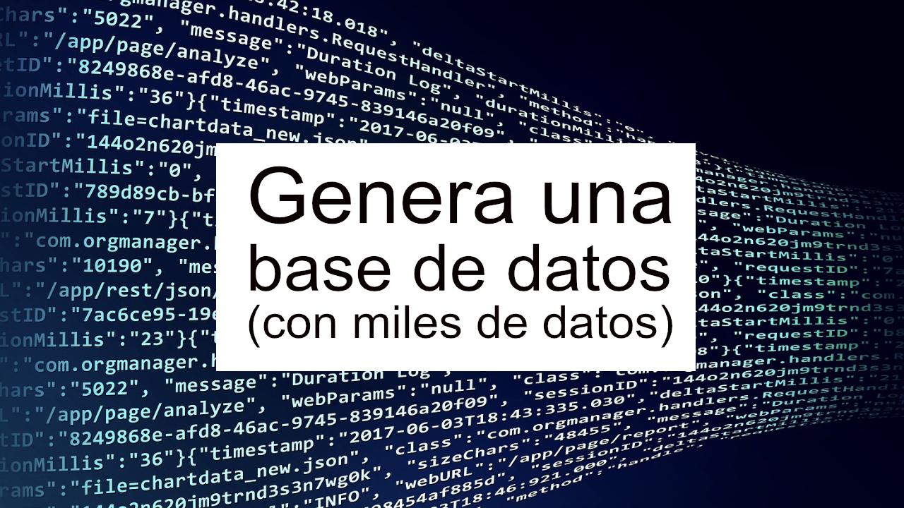 Generar información para una base de datos de pruebas