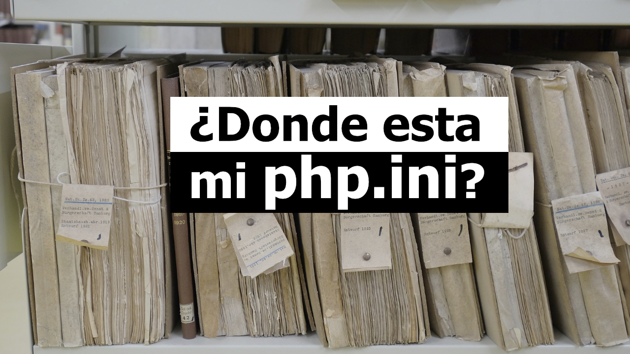 Donde esta el archivo php.ini