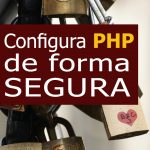 Configurar php de forma segura