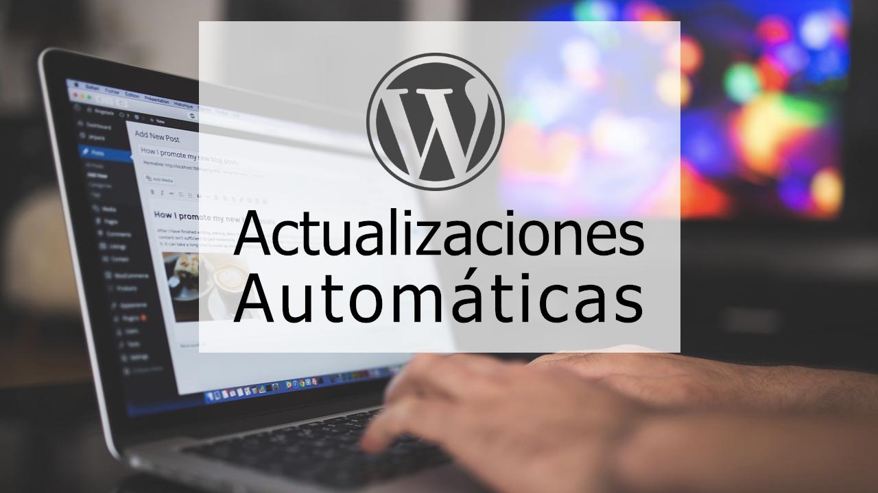 Como actualizar wordpress automáticamente: Core y plugins