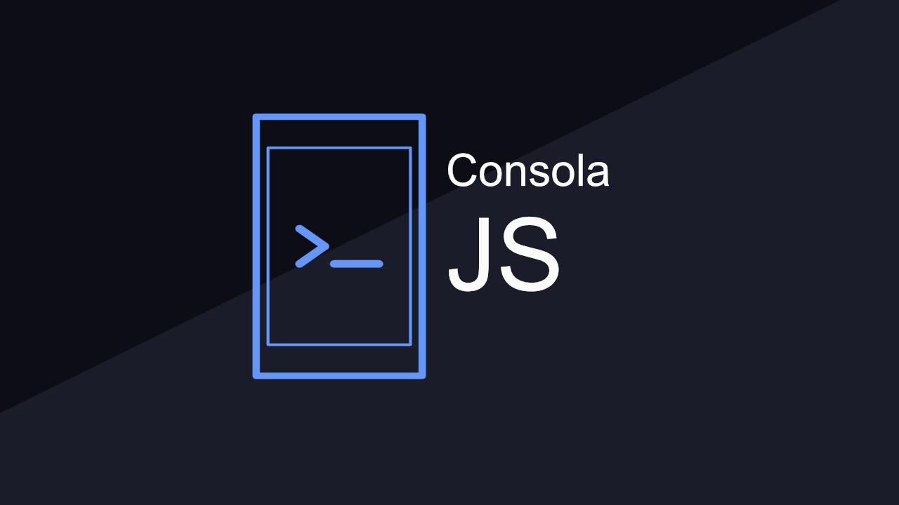 JavaScript: Uso de la consola del navegador