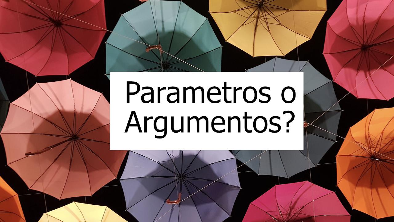 Diferencia entre parámetros y argumentos en programación.