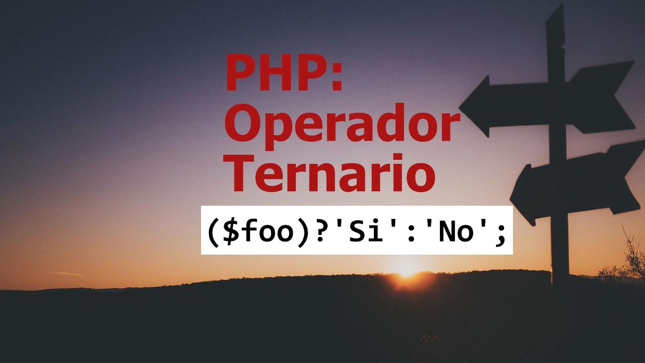 PHP: If else abreviado con el operador ternario ?:
