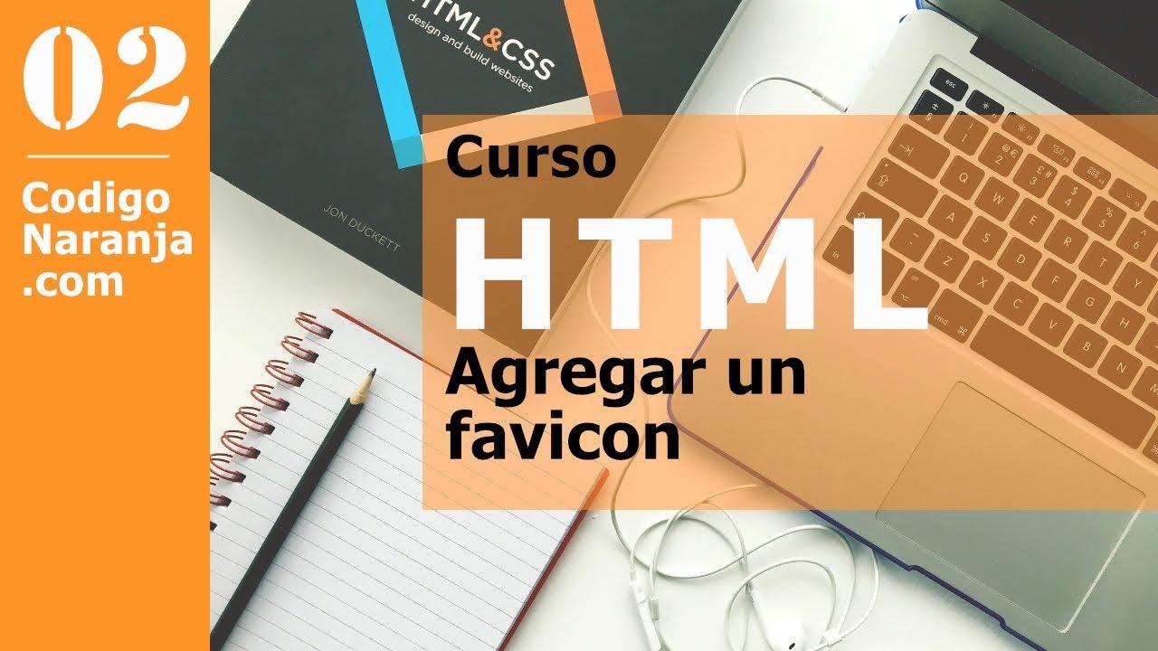 Curso HTML: Cómo agregar un favicon (icono)