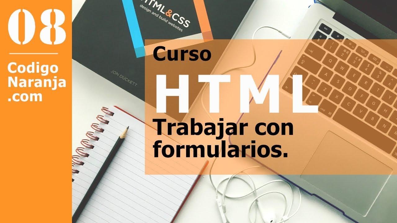 Curso HTML: Formularios en paginas web