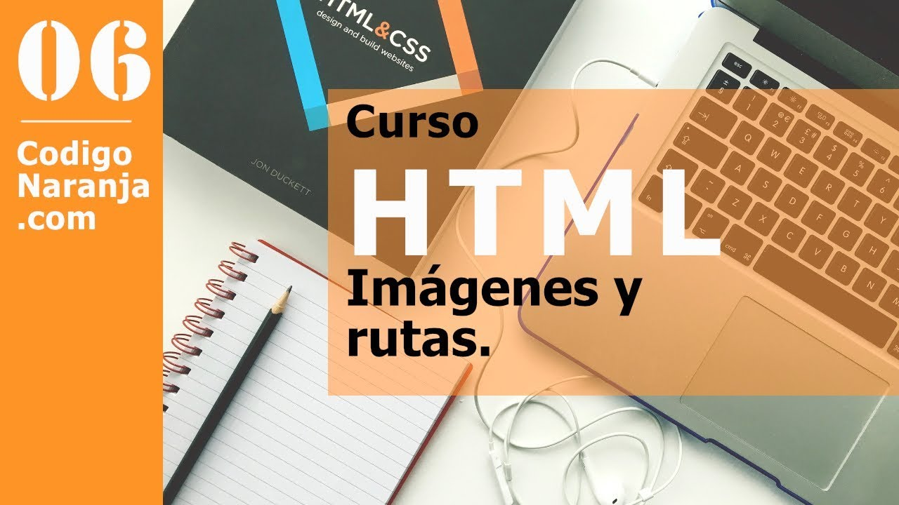Curso HTML: Mostrar imágenes y rutas