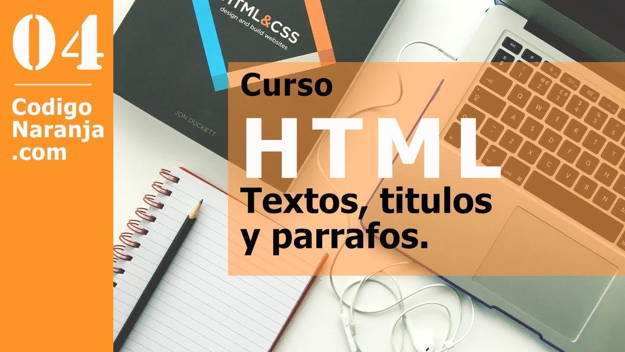 Curso HTML: Uso de títulos y párrafos.
