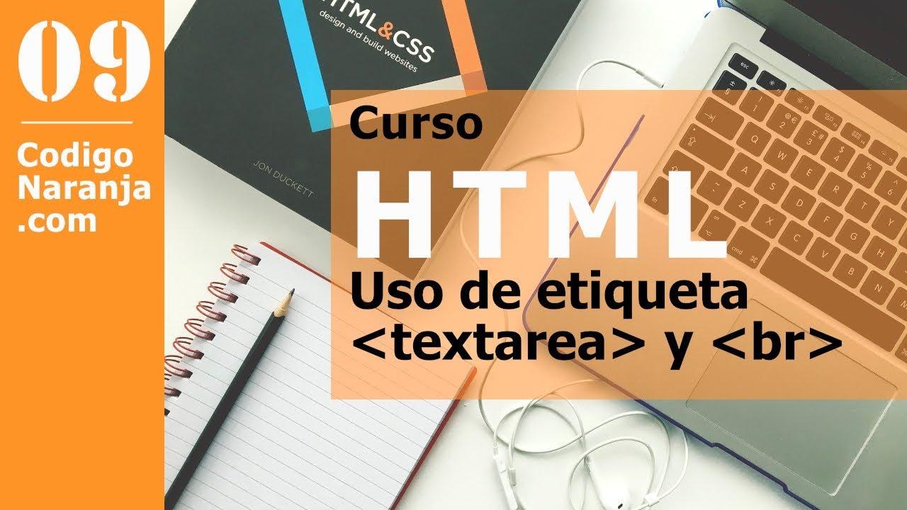 Curso HTML: Etiqueta textarea para ingresar textos grandes