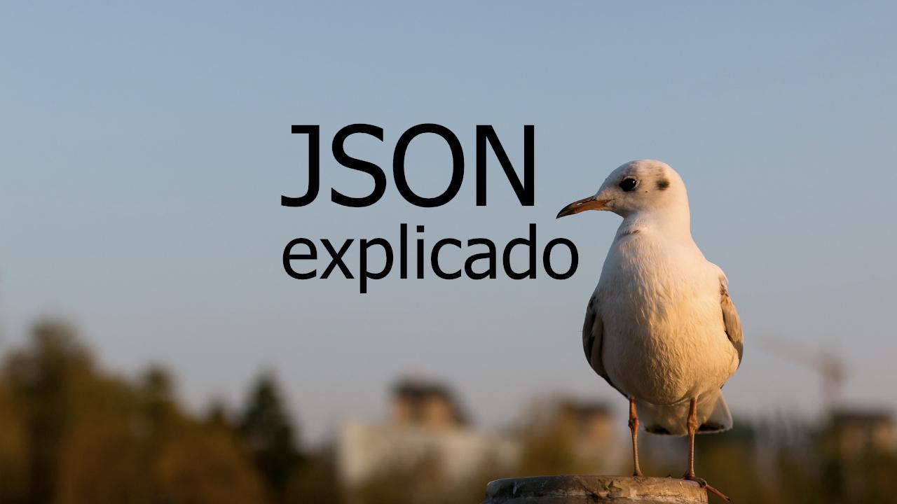 Qué es JSON y cómo se usa