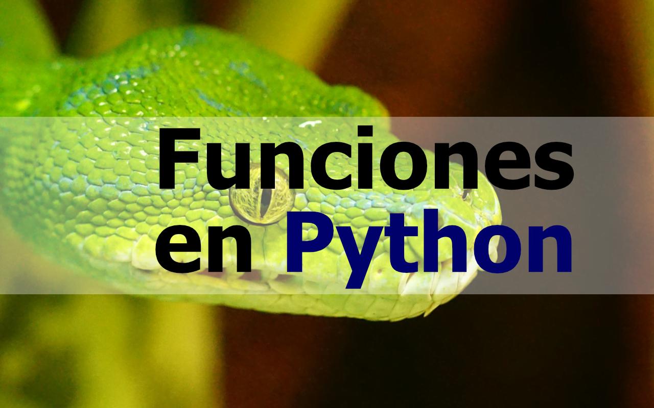 Como se usan las funciones en Python