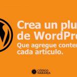 Crear un plugin de wordpress para agregar contenido en cada articulo