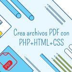 Crear archivos pdf con html css y php