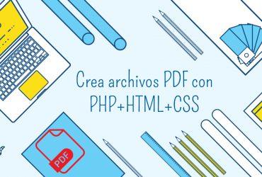 Como crear un PDF con PHP y HTML: La guía definitiva.